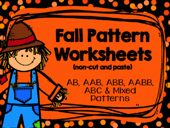 Fall Pattern Worksheets - Non Cut and Paste - No Prep