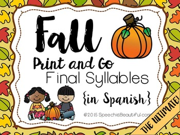 Fall Print and Go Articulation Spanish Final Syllables - S