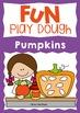 Fall / Pumpkin Activities Play Doh Mats - Addition