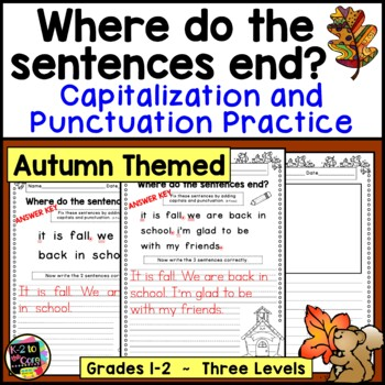 Fall Punctuation and Capitalization; Where do the sentence
