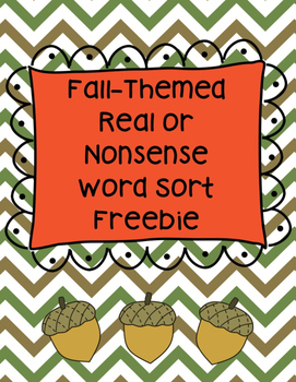 Fall Real/Nonsense Word Sort Freebie (RF.K.2, RF.1.2)