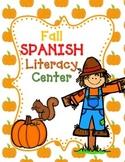 Autumn SPANISH Literacy Centers:  No Prep Kindergarten