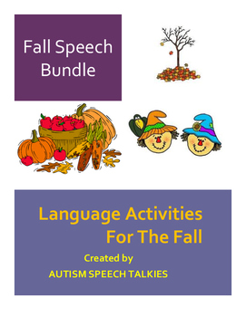 "Fall Speech Bundle :Adapted Books, ""WH"" questions, dot art"