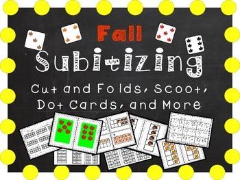 Fall Subitizing - Cut and Folds, Ten Frames, Dot Cards, Sc