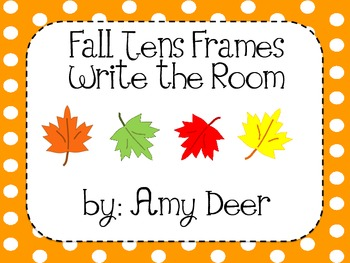 Fall Tens Frames: Write the Room