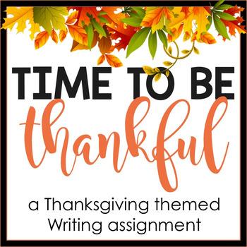Fall/Thanksgiving Writing Assignment: A Thankful Letter