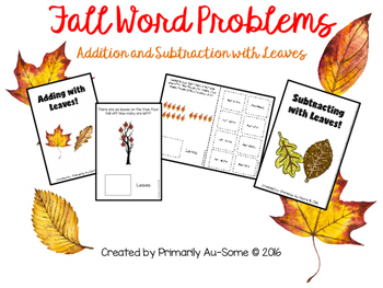 Fall Themed Addition & Subtraction Word Problems  (An Adap