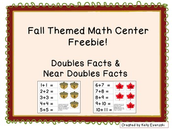 Fall Themed Math Center Freebie! Doubles Facts & Near Doub