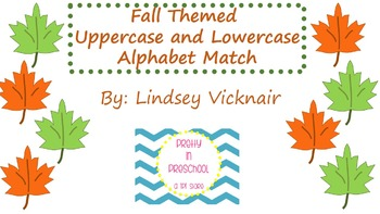 Fall Uppercase and Lowercase Alphabet Matching