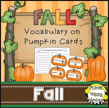 Fall Vocabulary ~ Pumpkin Cards, Planet Happy Smiles