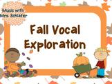 Fall Vocal Exploration
