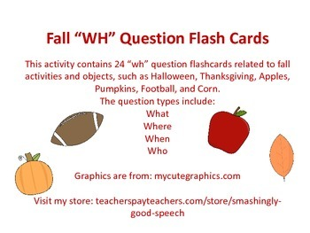 "Fall ""WH"" Question Flashcards"