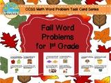 Fall Word Problems for 1st Grade (Sep.-Nov. Bundled)