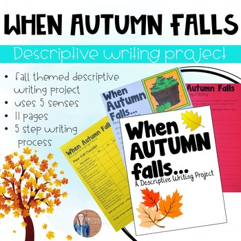 Fall Writing: When Autumn Falls (Descriptive Writing Assignment)