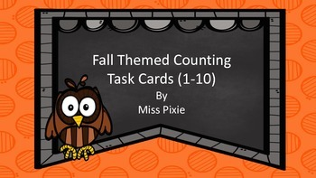 Fall and Halloween Themed Counting Task Cards (1-10)