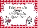 Fall in Love with Algebra