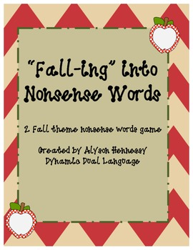 """Fall-ing"" into Nonsense Words!"