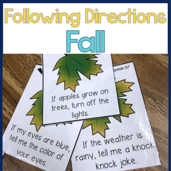 Following Directions Temporal and Conditional:  Fall into