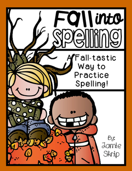 Fall into Spelling [A Fall-tastic Way to Practice Spelling]