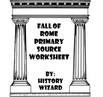 Fall of Rome Primary Source Worksheet