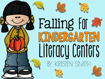 Falling For Kindergarten Literacy Centers