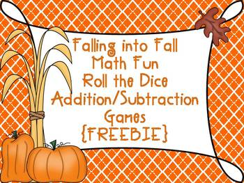 Falling Into Fall {Roll the Dice Addition and Subtraction