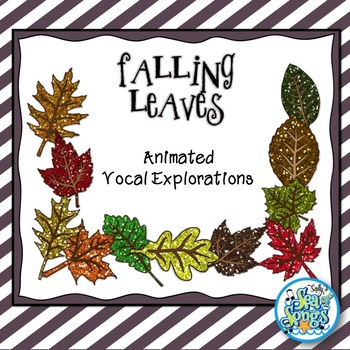 Falling Leaves Animated Vocal Explorations PowerPoints and