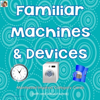 Familiar Machines and Devices at Home Montessori Inspired
