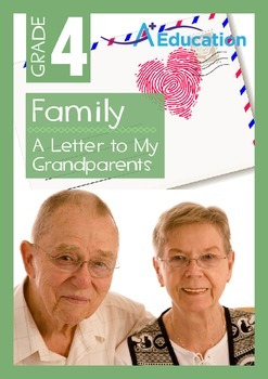 Family - A Letter to My Grandparents - Grade 4