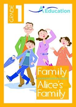 Family - Alice's Family - Grade 1