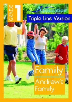 Family - Andrew's Family - Grade 1 (with 'Triple-Track Wri