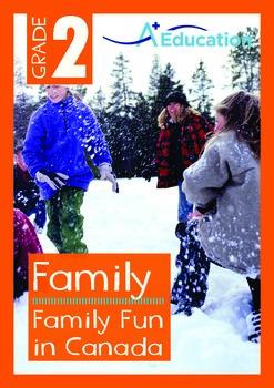 Family - Family Fun in Canada - Grade 2