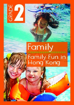 Family - Family Fun in Hong Kong - Grade 2