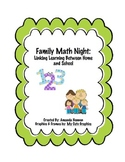 Family Math Night: Linking Learning Between Home and School
