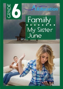 Family - My Sister June - Grade 6