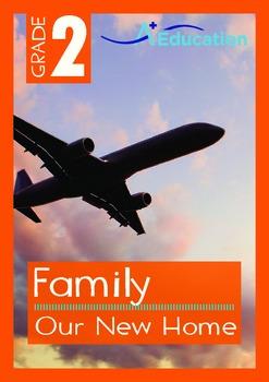 Family - Our New Home - Grade 2