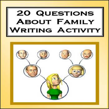 Family Questions and Writing Activity - 20 Questions