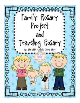 Family Rosary Project & Traveling Rosary Bag