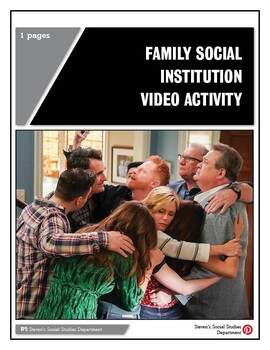 Family Social Institution Video Activity