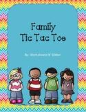 Family Tic Tac Toe