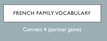 Family Vocabulary : Connect 4 Game