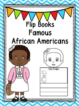 Famous African Americans  Flip Books