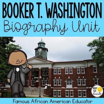 Booker T. Washington Biography Unit
