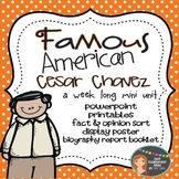 Cesar Chavez: Famous American Mini Unit {PowerPoint & Printables}