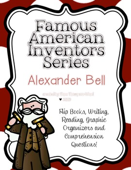 Famous American Inventors  {Bell}