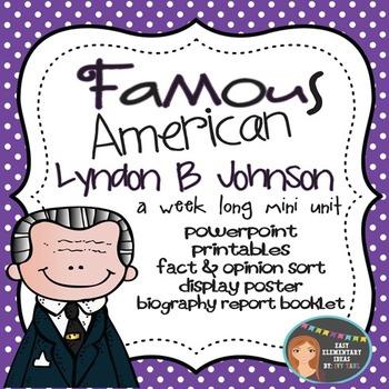 Lyndon B Johnson: Famous American Mini Unit {PowerPoint &