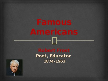 Famous American Writers - Robert Frost