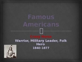 Famous Americans - Crazy Horse