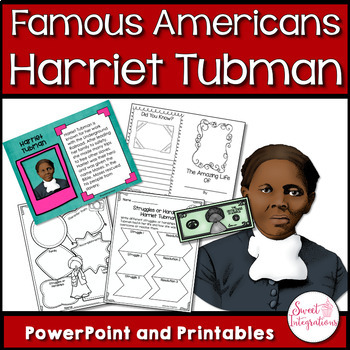 FAMOUS AMERICANS: Harriet Tubman and the Underground Railroad