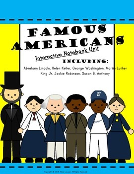 Famous Americans Interactive Notebook Pack